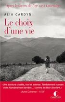 Couverture du livre « Le choix d'une vie » de Alia Cardyn aux éditions Charleston