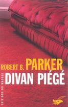 Couverture du livre « Divan Piege » de Parker-R.B aux éditions Editions Du Masque