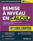 Couverture du livre « Remise à niveau en calcul » de Franck Attelan aux éditions Studyrama