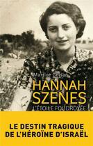 Couverture du livre « Hannah Szenes » de Martine Gozlan aux éditions Archipel