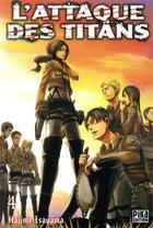 Couverture du livre « L'attaque des titans T.4 » de Hajime Isayama aux éditions Pika