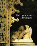 Couverture du livre « Patrimoine sacré en Bretagne » de Andrew-Paul Sandford et Yves-Pascal Castel aux éditions Coop Breizh