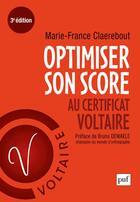 Couverture du livre « Optimiser son score au certificat Voltaire (3e édition) » de Marie-France Claerebout aux éditions Puf