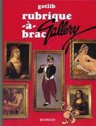 Couverture du livre « Rubrique-a-brac t.6 ; rubrique a brac gallery » de Marcel Gotlib aux éditions Dargaud
