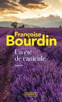 Couverture du livre « Un été de canicule » de Francoise Bourdin aux éditions Pocket