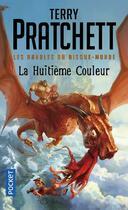 Couverture du livre « Les annales du Disque-monde T.1 ; la huitième couleur » de Terry Pratchett aux éditions Pocket