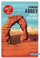Couverture du livre « Désert solitaire » de Edward Abbey aux éditions Gallmeister