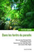 Couverture du livre « Dans les forêts du paradis » de Tristan Savin aux éditions Salvator