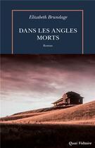Couverture du livre « Dans les angles morts » de Elizabeth Brundage aux éditions Table Ronde