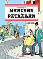 Couverture du livre « Les aventures de Manzana et Patxaran ; rugby, océan et frasques basques » de Pierre George et Jean-Yves Viollier aux éditions Atlantica