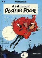 Couverture du livre « Docteur Poche T.1 ; il est minuit Docteur Poche » de Marc Wasterlain aux éditions Dupuis
