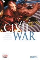 Couverture du livre « Civil War T.2 ; vendetta » de Ron Garney et Marc Guggenheim et Joe Michael Straczynski et Humberto Ramos aux éditions Panini