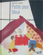 Couverture du livre « Petite peur bleue » de Valentine Laffitte aux éditions Versant Sud