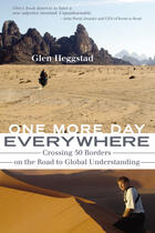 Couverture du livre « One More Day Everywhere » de Glen Heggstad et Abe Aamidor And Ted Evanoff aux éditions Ecw Press