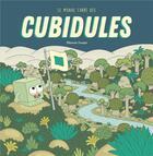 Couverture du livre « Le monde carré des cubidules » de Eleonore Douspis aux éditions Albin Michel
