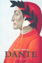 Couverture du livre « Dante » de Enrico Malato aux éditions Belles Lettres