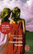 Couverture du livre « L'impossible pardon » de Randy Susan Meyers aux éditions Lgf