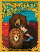 Couverture du livre « Le cirque amicus » de Eric Senabre et Christel Espie aux éditions Didier Jeunesse