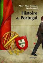 Couverture du livre « Histoire du Portugal » de Yves Leonard et Albert-Alain Bourdon aux éditions Chandeigne