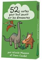 Couverture du livre « 52 cartes pour tout savoir sur les dinosaures » de Masson/Caudal aux éditions Editions 365