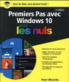 Couverture du livre « Premiers pas avec Windows 10 pour les nuls (3e édition) » de Peter Weverka aux éditions First Interactive