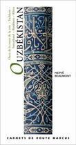 Couverture du livre « Ouzbékistan » de Herve Beaumont aux éditions Marcus Nouveau