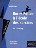 Couverture du livre « Étude sur Harry Potter à l'école des sorciers » de Denis Labbe et Gilbert Millet aux éditions Ellipses Marketing