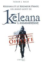 Couverture du livre « Keleana et le seigneur pirate » de Sarah J. Maas aux éditions La Martiniere Jeunesse