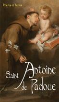 Couverture du livre « Saint Antoine de Padoue » de Collectif aux éditions Benedictines