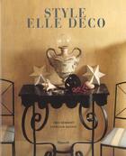 Couverture du livre « Style Elle Deco » de Jean Demachy et Francois Baudot aux éditions Filipacchi