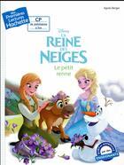 Couverture du livre « Mes premières lectures ; la Reine des Neiges ; le petit renne » de Agnes Berger aux éditions Hachette Enfants