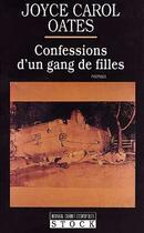 Couverture du livre « Confessions d'un gang de filles » de Joyce Carol Oates aux éditions Stock