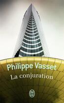 Couverture du livre « La conjuration » de Philippe Vasset aux éditions J'ai Lu