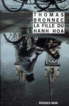 Couverture du livre « La fille du Hahn Hoa » de Thomas Bronnec aux éditions Rivages