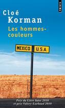 Couverture du livre « Les hommes-couleurs » de Cloe Korman aux éditions Points