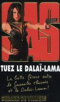Couverture du livre « Sas T.175 ; Tuez Le Dalaï-Lama » de Gerard De Villiers aux éditions Malko