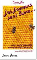 Couverture du livre « Des douceurs sans sucre » de Claire Bon aux éditions Prosveta