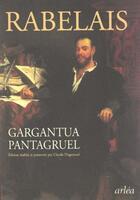 Couverture du livre « Gargantua & Pantagruel » de Rabelais/Pinganaud aux éditions Arlea