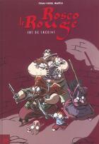 Couverture du livre « Rosco le rouge t.3 ; jus de gredins » de Jean-Louis Marco aux éditions Le Cycliste