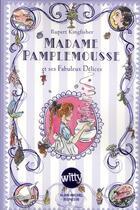 Couverture du livre « Madame Pamplemousse et ses fabuleux délices » de Rupert Kingfisher et Susan Hellard aux éditions Albin Michel Jeunesse