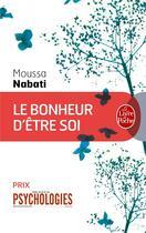 Couverture du livre « Le bonheur d'être soi » de Nabati-M aux éditions Lgf