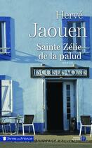 Couverture du livre « Sainte Zélie de la Palud » de Herve Jaouen aux éditions Presses De La Cite