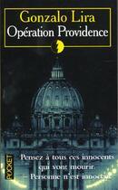 Couverture du livre « Operation Providence » de Gonzalo Lira aux éditions Pocket