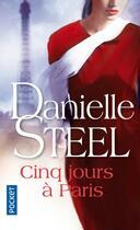 Couverture du livre « Cinq jours à Paris » de Danielle Steel aux éditions Pocket