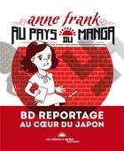 Couverture du livre « Anne Franck au pays du manga » de Vincent Bourgeau et Alain Lewkowicz aux éditions Arenes