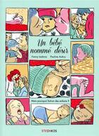 Couverture du livre « Un bébé nommé désir » de Pauline Aubry et Fanny Lesbros aux éditions Steinkis