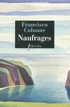 Couverture du livre « Naufrages » de Francisco Coloane aux éditions Libretto