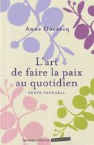 Couverture du livre « L'art de faire la paix au quotidien » de Anne Tardy aux éditions Marabout