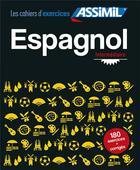Couverture du livre « Espagnol intermédiaire » de Juan Cordoba aux éditions Assimil