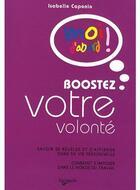 Couverture du livre « Boostez votre volonté » de Caponio Isabelle aux éditions De Vecchi